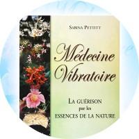 En français! Medecine Vibratoire - La guérison par les Es